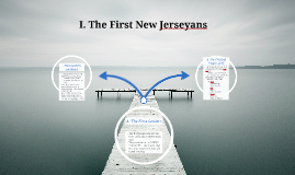 Copy of I. The First New Jerseyans