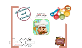 Mathematics and Cooking