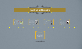 Conflict at Dunkirk