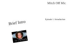 Mitch Off Mic