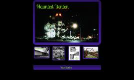 Haunted Denton