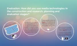 Evaluation Question 3 - Written by Krysalyn Quainoo