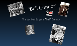 """Theophilus """"Bull"""" Connor"""