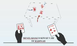 MENELADANI DAKWAH NABI DI MADINAH
