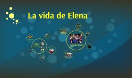 La vida de Elena