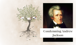 Condemning Andrew Jackson
