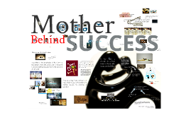 mother behind success
