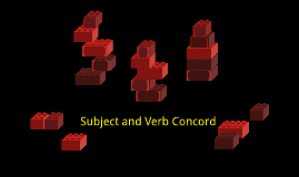 Subject and Verb Concord