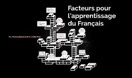 Facteurs pour l'apprentissage du Français