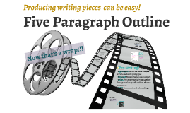 Basic Five Paragraph Outline