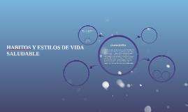 HABITOS Y ESTILOS DE VIDA SALUDABLE