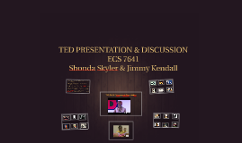 TED PRESENTATION & DISCUSSION