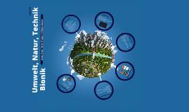 Umwelt, Natur, Technik - Bionik