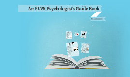 A FLVS Psychologist's Guide Book