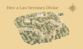 How a Law becomes Divine