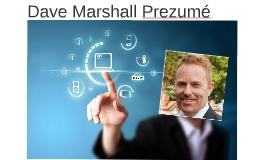 Dave Marshall Prezumé