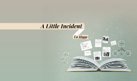 Copy of A Little Incident by Lu Hsun