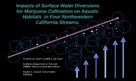 22 Impacts of Surface Water Diversions for Marijuana Cultivation on Aquatic Habitats in Four Northwestern California Streams, Adam Cockrill & Jennifer Olson & Scott Bauer, 30 Oct 2013