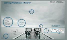 Learning Phonetics as a Teacher