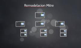 Remodelacion Mitre