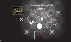 Drumming Through The Decades