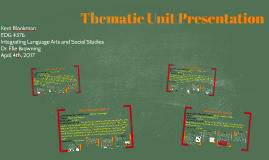 Thematic Unit Presentation