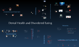 Disordered Eating and Dental Health