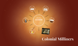 Colonial Milliners