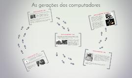 As gerações dos computadores