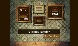 A Happy Family?