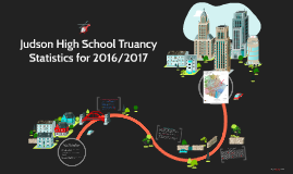 Judson High School Truancy Intervention 2016-2017