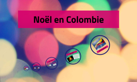 Traditions de Noël en Colombie