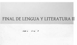 FINAL DE LENGUA Y LITERATURA II