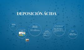DEPOSICIÓN ÁCIDA
