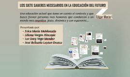 LOS SIETE SABERES NECESARIOS EN LA EDUCACIÓN DEL FUTURO