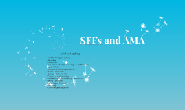SFFs and AMA