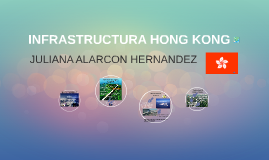 INFRASTRUCTURA HONG KONG