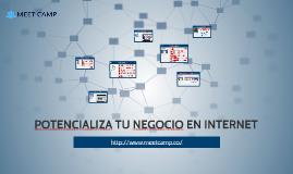 POTENCIALIZA TU NEGOCIO EN INTERNET