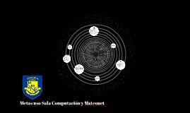 Metas uso Sala Computación y Mateonet