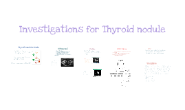 Thyroid Investigations