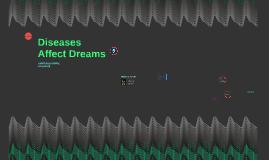 Diseases Affect Dreams