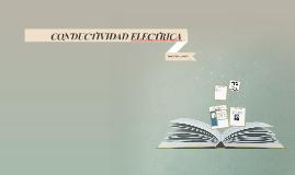 CONDUCTIVIDAD ELECTRICA