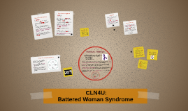 CLN4U: Battered Woman Syndrome