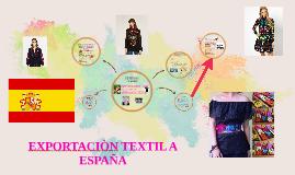 exportACION TEXTIL A ESPAÑA