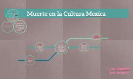 Muerte en la Cultura Mexica