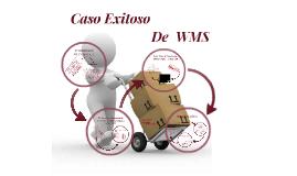 Caso Exitoso De WMS