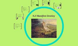 9.2 Manifest Destiny