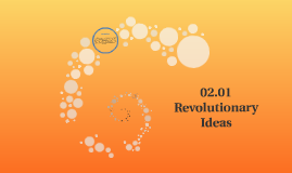 02.01 Revolutionary Ideas