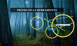 PRUEBA DE LA HERRAMIENTA