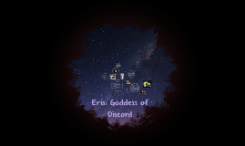 Eris Goddess of Discord